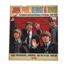John, Paul, George & Ringo: The Definitive Illustrated Chronicle