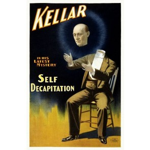 Kellar Self Decapitation Magic Poster