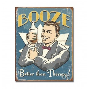 Booze Better Than Therapy! Metalen Bord