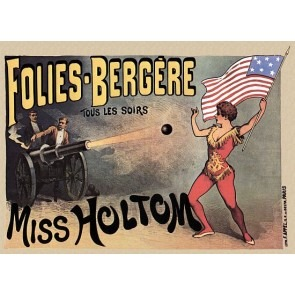 Shot At By A Canon Folies Bergere Circus Poster