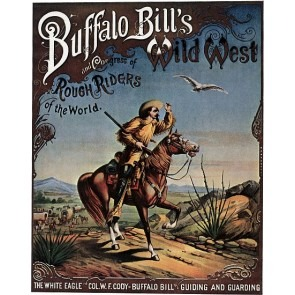 Buffalo Bill's Wild West Circus Show Poster
