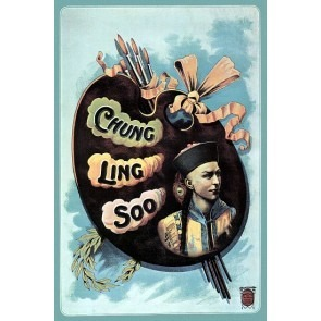 Chung Ling Soo - 1910 Magic Poster