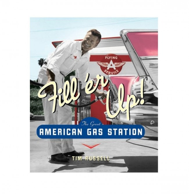 Boek Fill'er Up, The Great American Gas Station Boek, Hardcover
